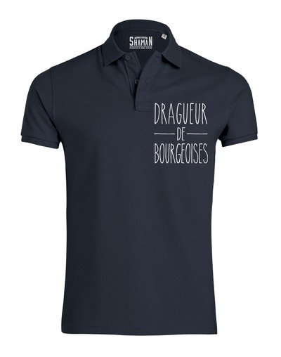 "Polo ""Dragueur de Bourgeoises"""