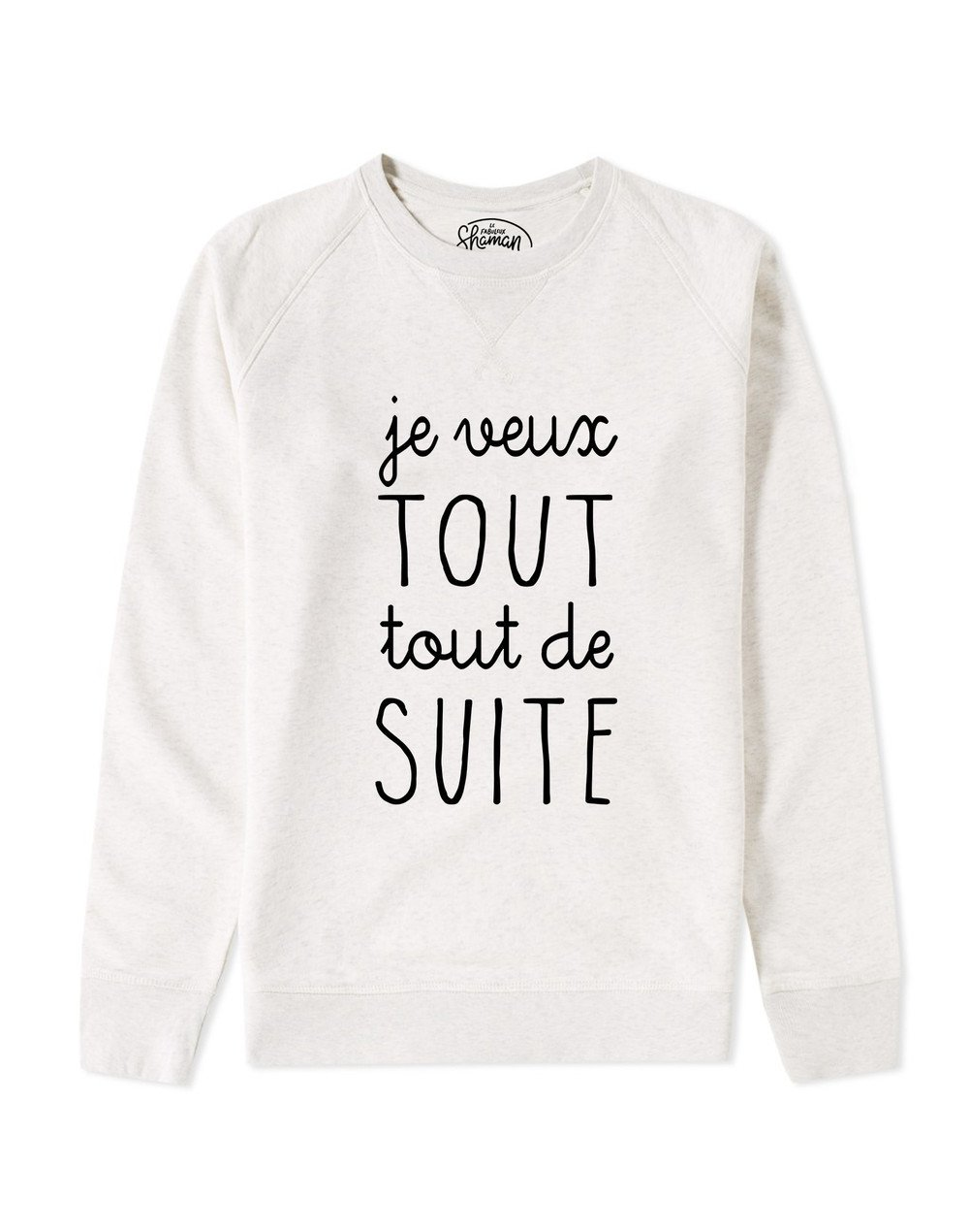 "Sweat ""Je veux"""