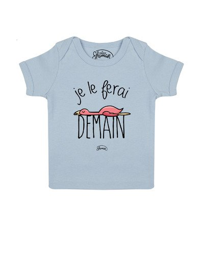 Tee shirt Je le ferai demain flamme