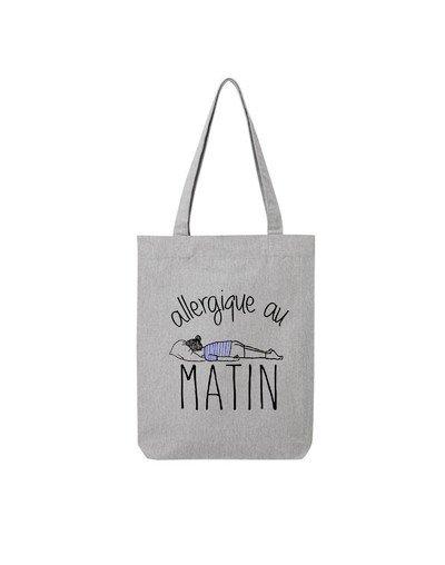 """Tote Bag """"Allergique au matin"""""""