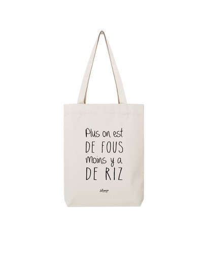 "Tote Bag ""Plus on est"""