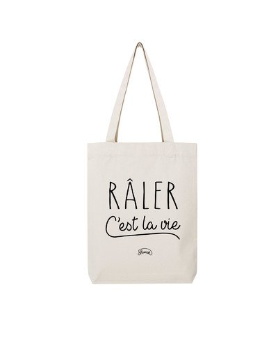 "Tote Bag ""Râler c'est la vie"""