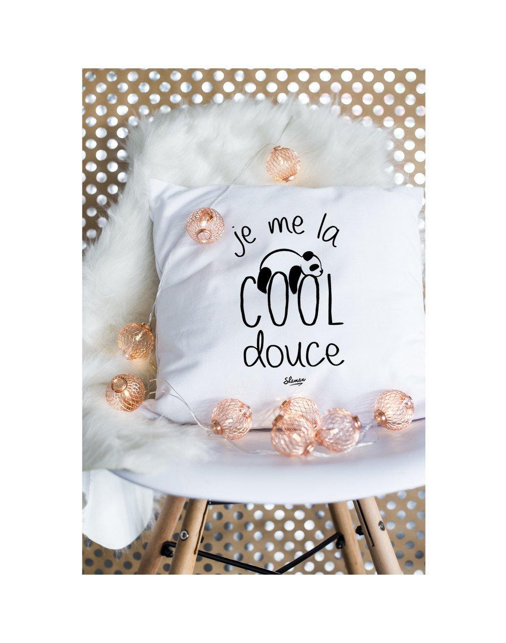 """Coussin """"Je me la cool douce"""""""