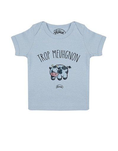 Tee shirt Trop meuhgnon