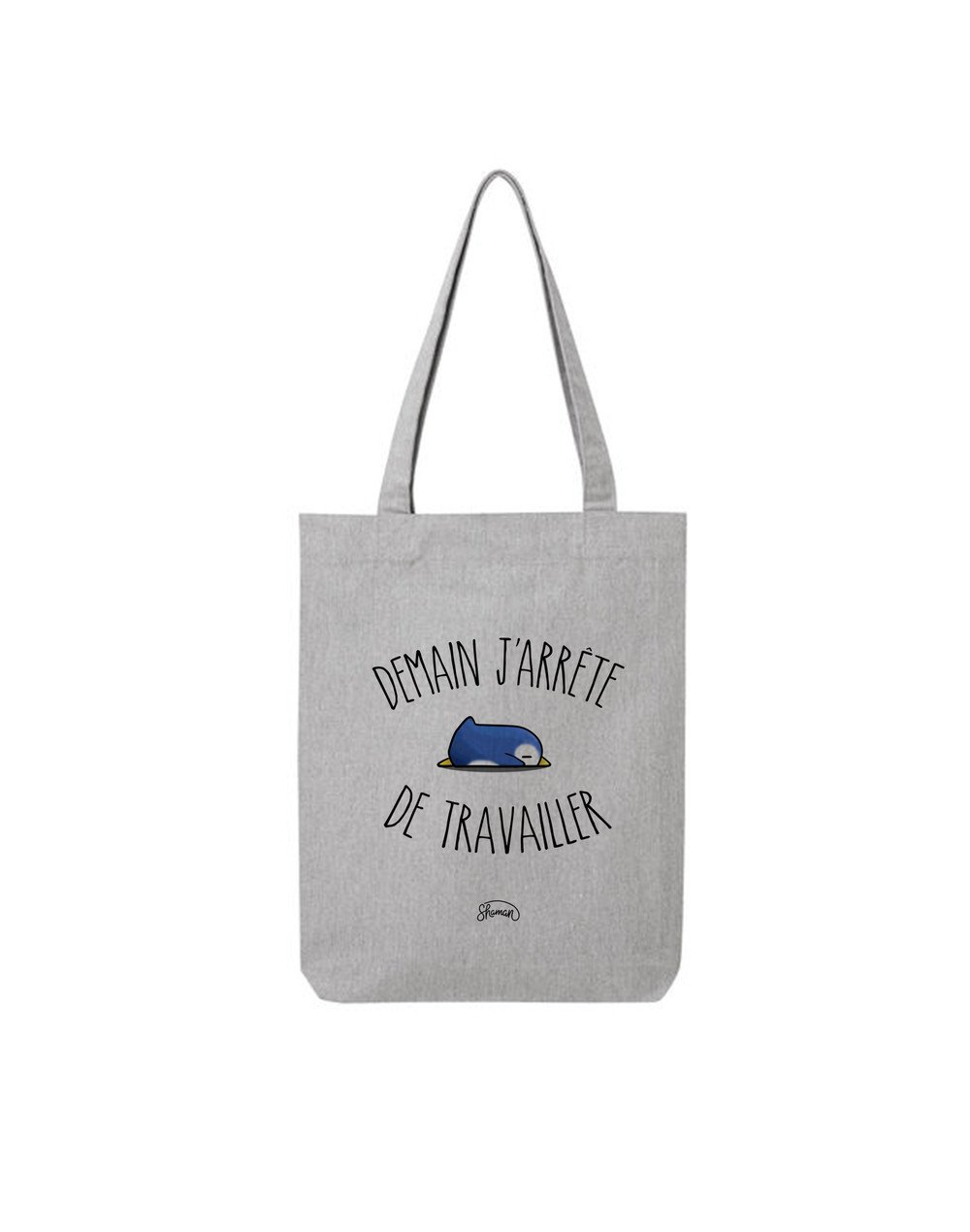 "Tote Bag ""Demain j'arrete"""