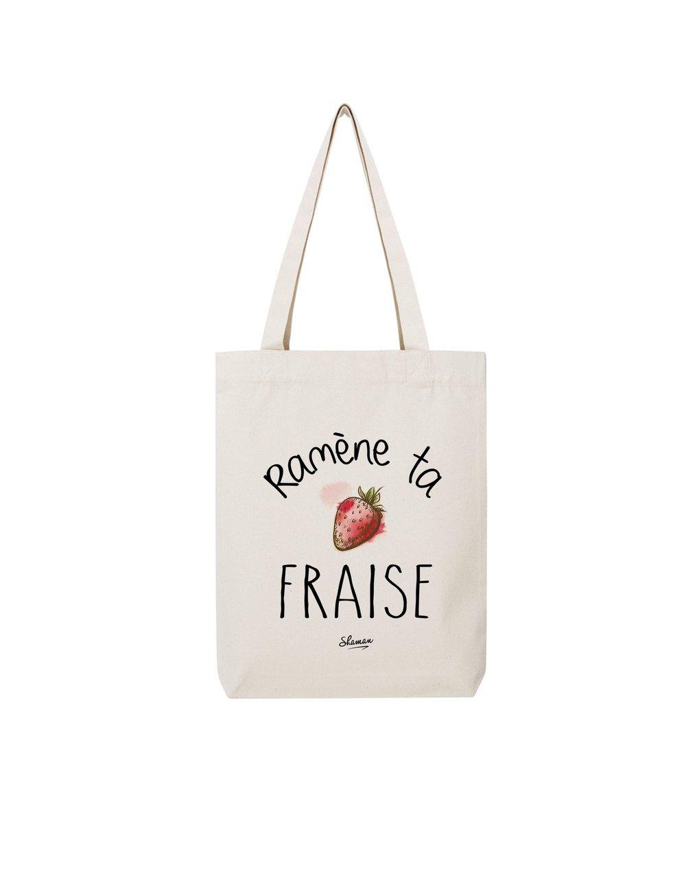 "Tote Bag ""Ramène ta Fraise"""