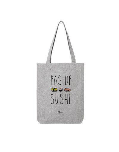 "Tote Bag ""Pas de sushi"""