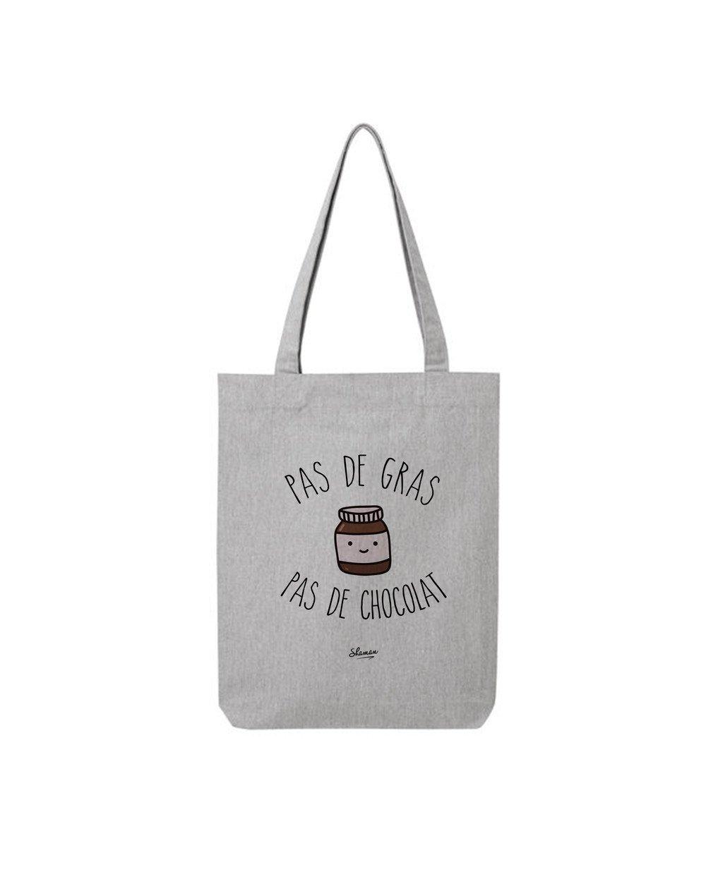 """Tote Bag """"Pas de chocolat"""""""
