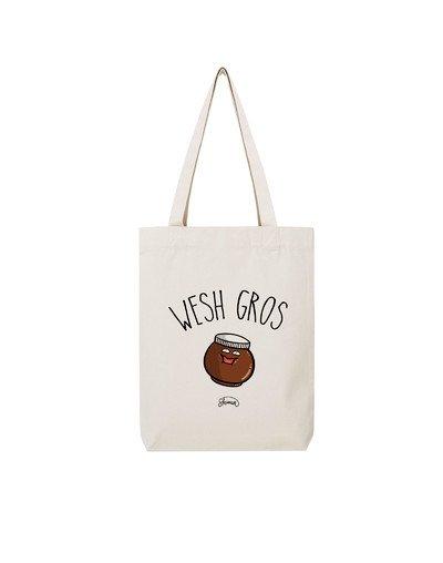 "Tote Bag ""Wesh gros"""