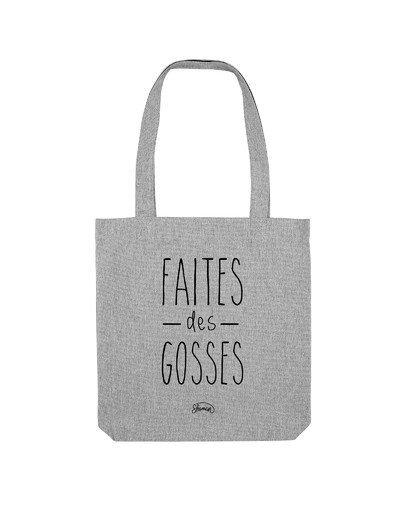 "Tote Bag ""Faites des gosses"""