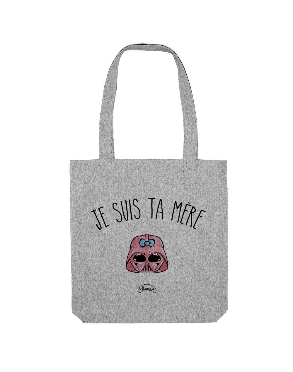 "Tote Bag ""Je suis ta mère"""