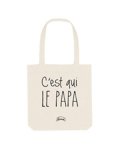 """Tote Bag """"C'est qui le papa"""""""