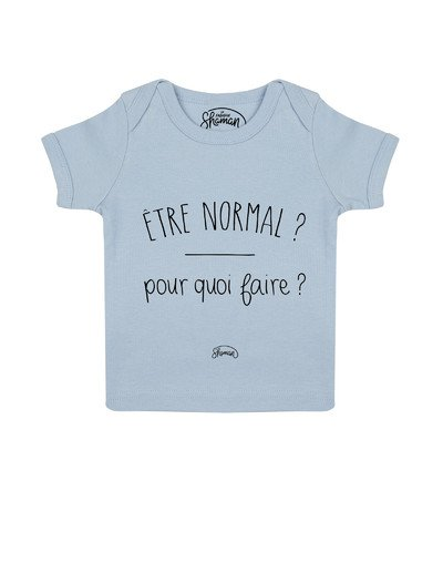 Tee shirt Normal pourquoi