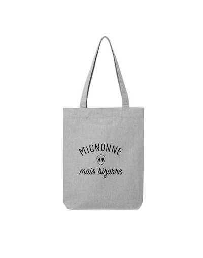 "Tote Bag ""Mignonne mais bizarre"""