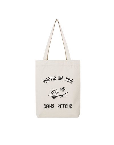 """Tote Bag """"Partir un jour"""""""