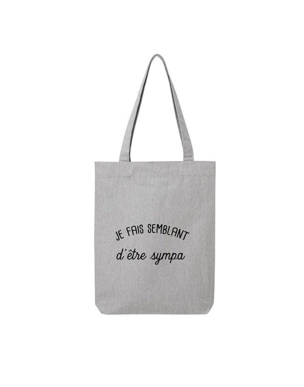 "Tote Bag ""Je fais semblant"""