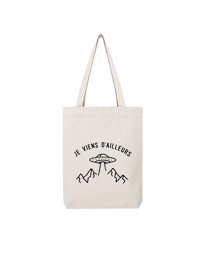 """Tote Bag """"Je viens d'ailleurs"""""""