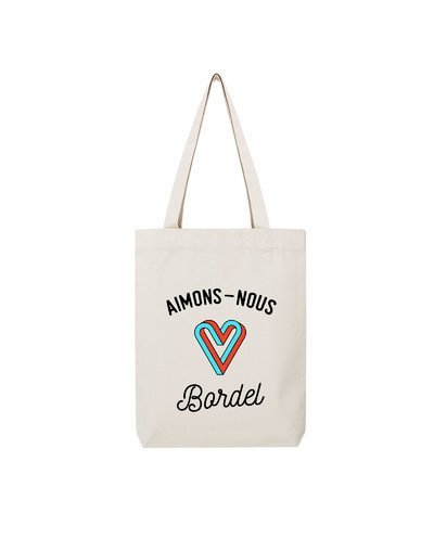 "Tote Bag ""Aimons nous"""