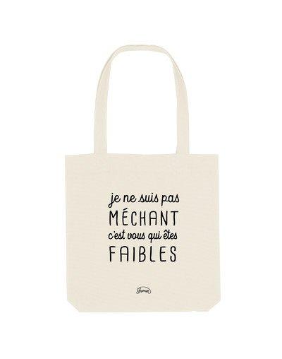 """Tote Bag """"Pas méchant"""""""