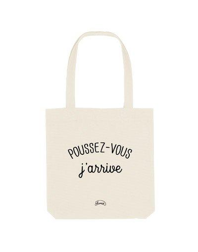 """Tote Bag """"Poussez vous"""""""