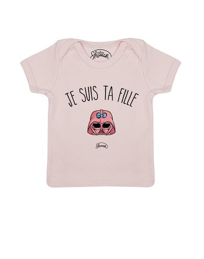 Tee shirt Je suis ta fille