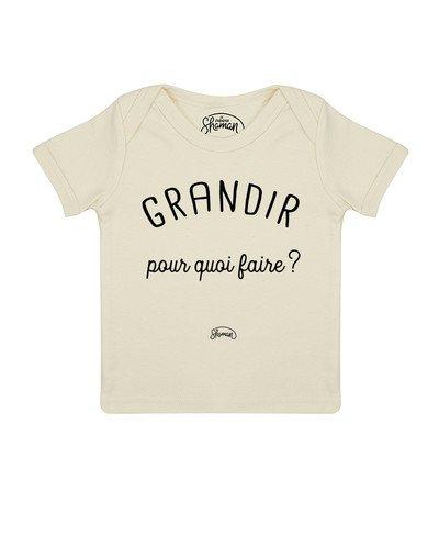Tee shirt Grandir pour quoi
