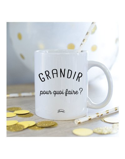 Mug Grandir pour quoi