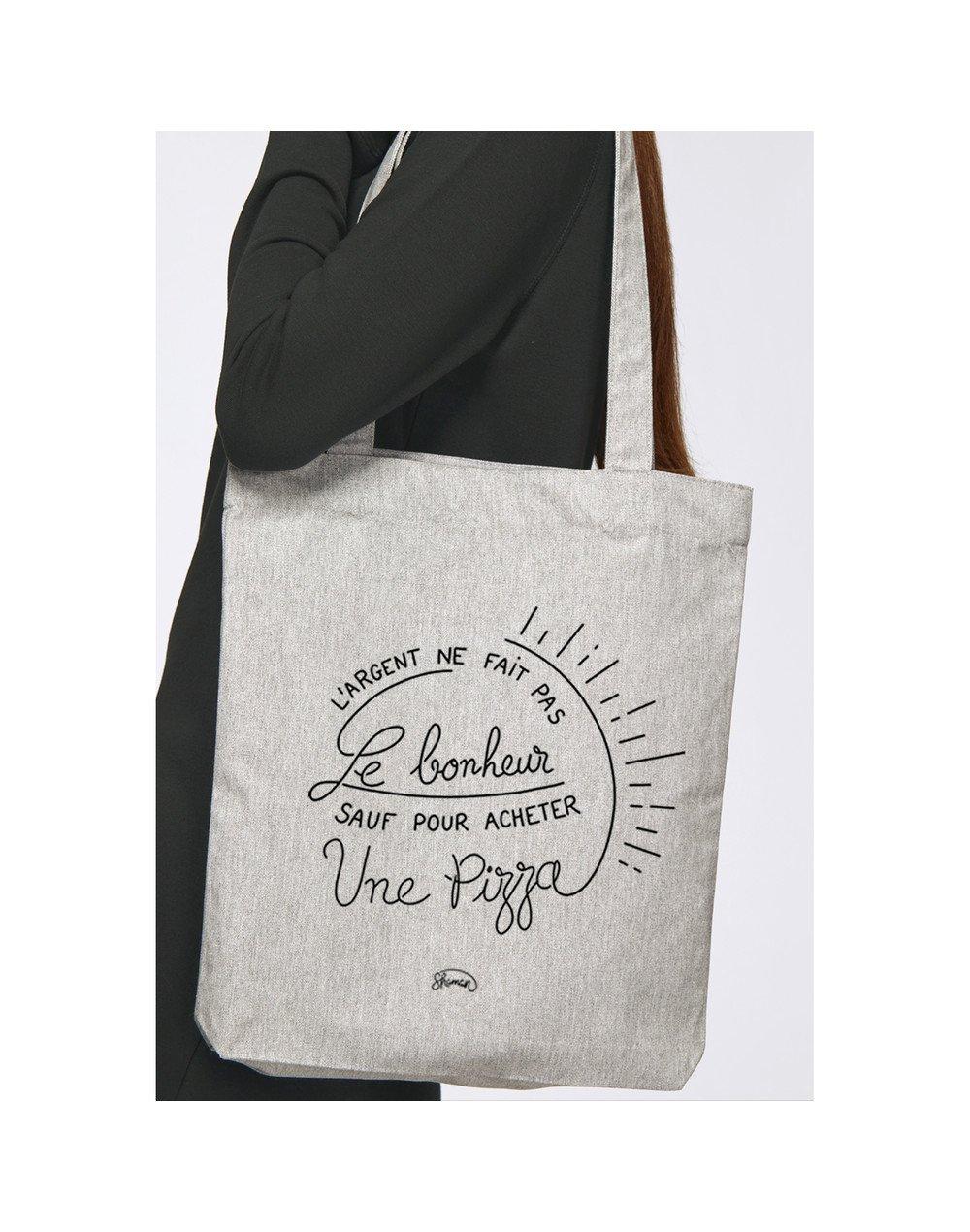 """Tote Bag """"L'argent ne fait pas le bonheur, sauf pour acheter une pizza"""""""
