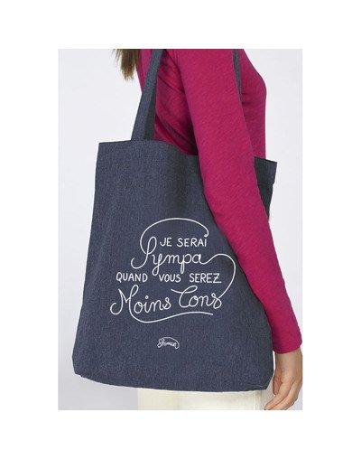 "Tote Bag ""Je serai sympa quand vous serez moins con"""