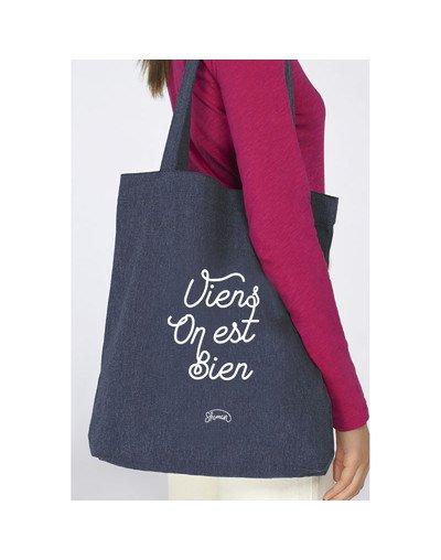"""Tote Bag """"Viens on est bien"""""""