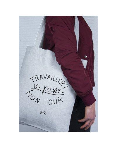 "Tote Bag ""Je passe mon tour"""