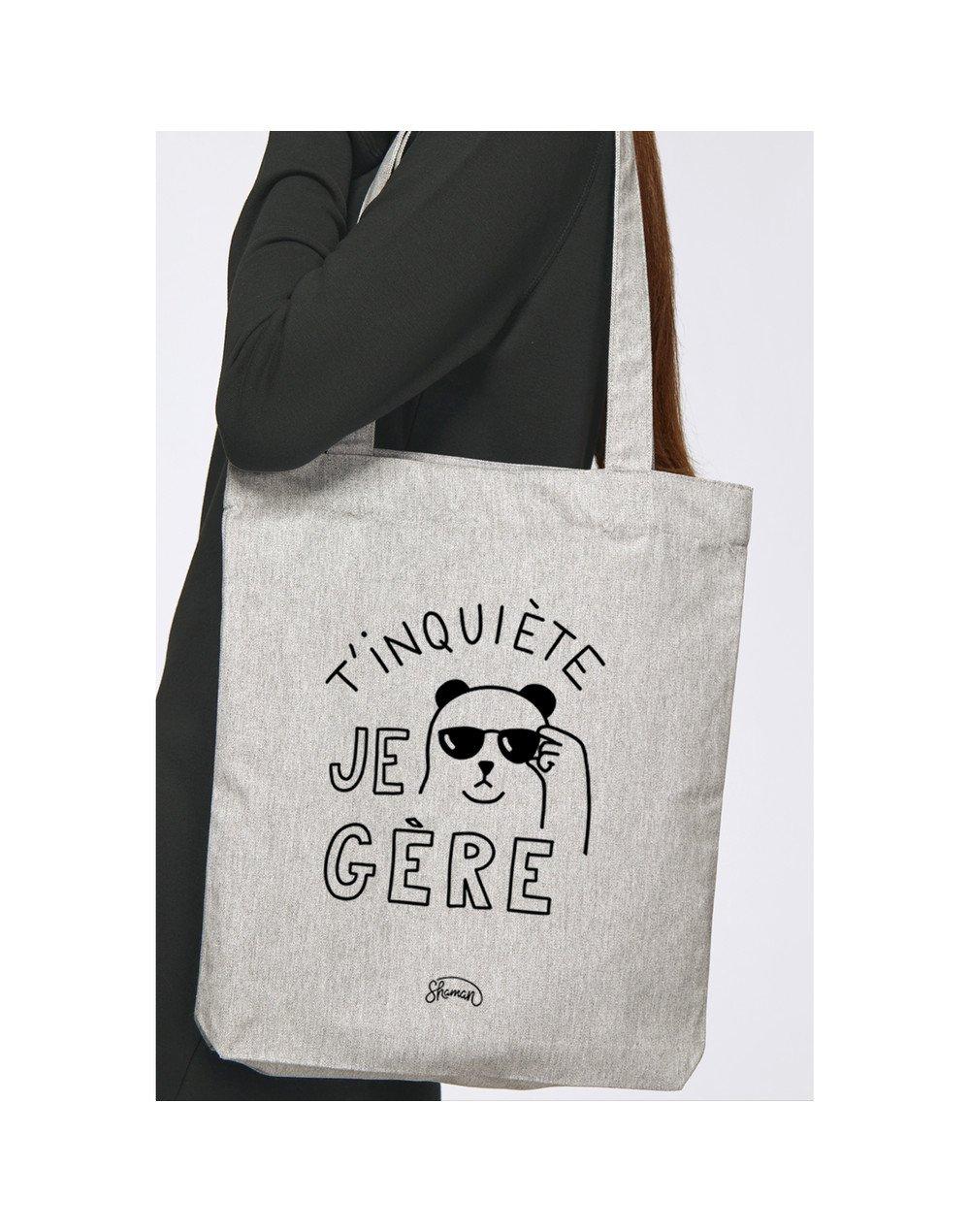 """Tote Bag """"T'inquiète je gère"""""""