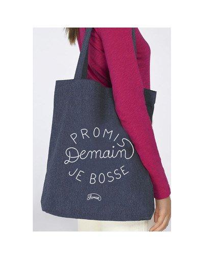 """Tote Bag """"Promis demain je bosse"""""""