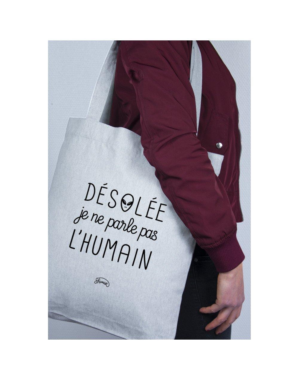 """Tote Bag """"Désolé je ne parle pas l'humain"""""""