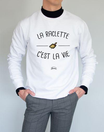 """Sweat """"Raclette vie"""""""